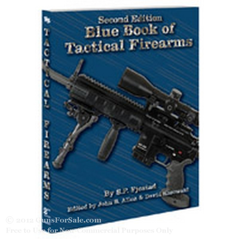Blue Book of Tactical Firearms - 2nd Edition - 1 Soft Cover Copy